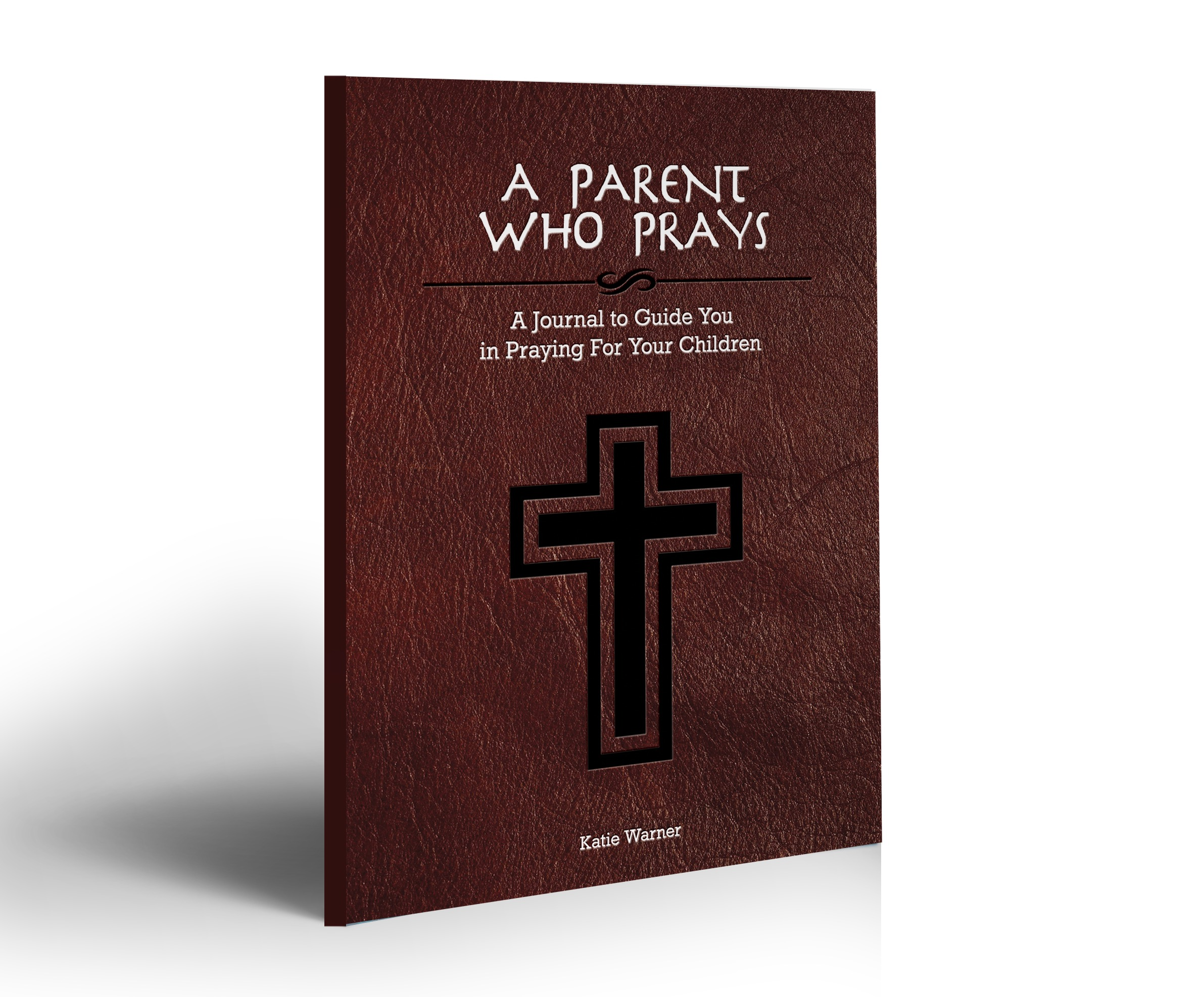 A Parent Who Prays – Now Available!