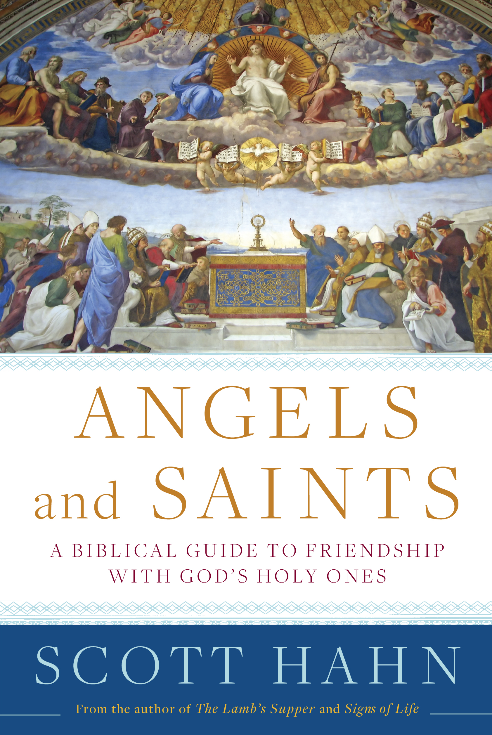 Book Review: Angels and Saints by Scott Hahn