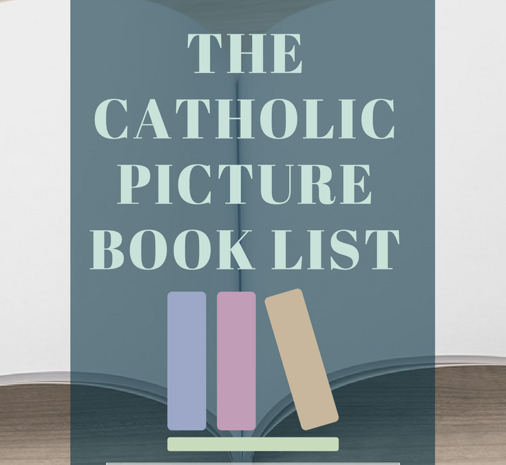 The Catholic Picture Book List